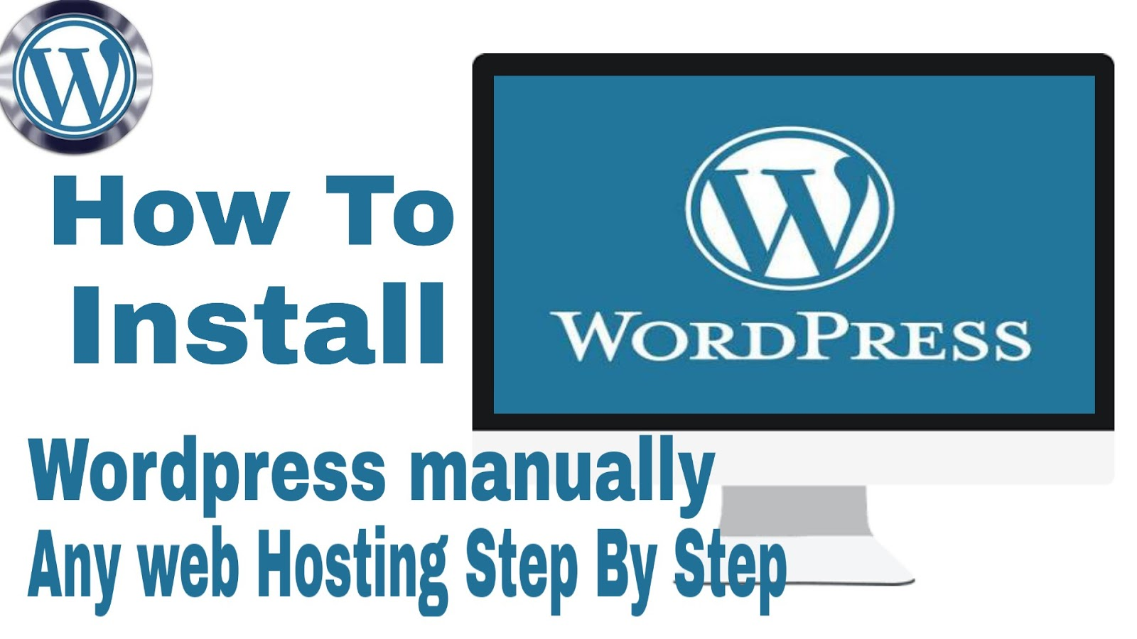 How to install wordpress manually any web hosting step by st