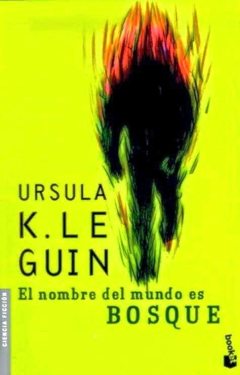 El nombre del mundo es Bosque – Ursula K. Le Guin