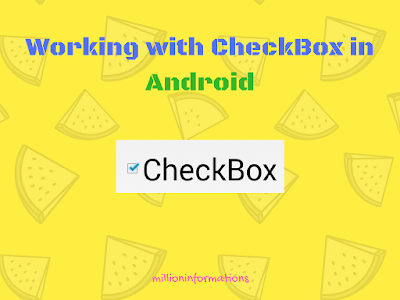 Working-with-CheckBox-in-Android