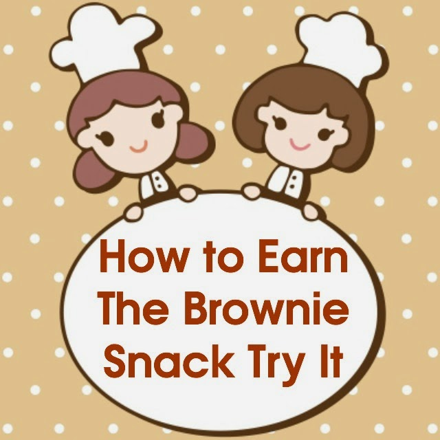 How to Earn the Brownie Snack Try It
