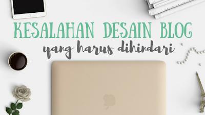 desain blog, kesalahan desain blog, navigasi, font blog
