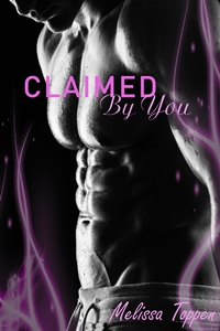 Claimed by You (Melissa Toppen)