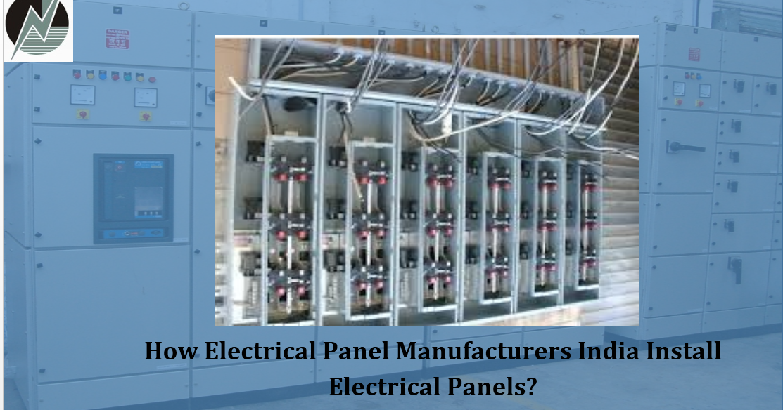 How Electrical Panel Manufacturers India Install Electrical Panels ...