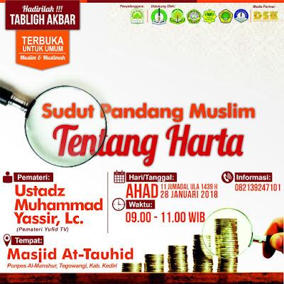 Info Kajian Sunnah Kediri: Tabligh Akbar tema Sudut Pandang Muslim tentang Harta - Ahad 11 Jumadi Ula 1439 H 28 Januari 2018