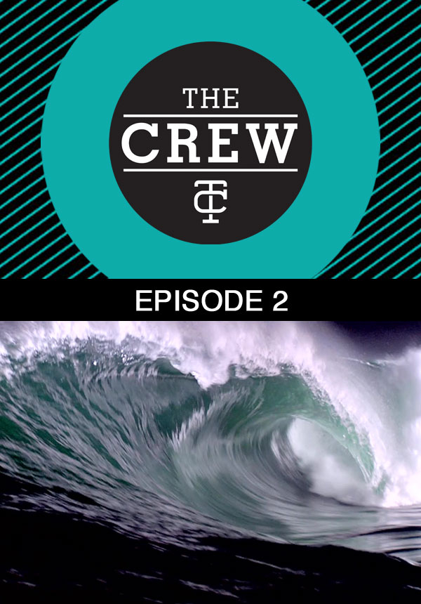The Crew - Season 1 - Episode 2 (2013)