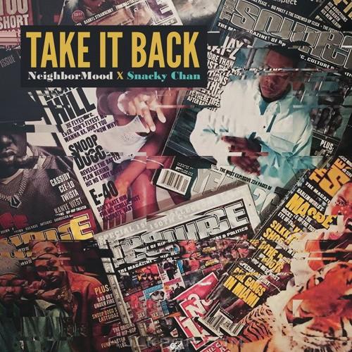 NeighborMood, Snacky Chan – Take It Back – Single