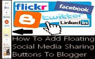 How To Apply Floating Social Media Sharing Buttons To Blogger