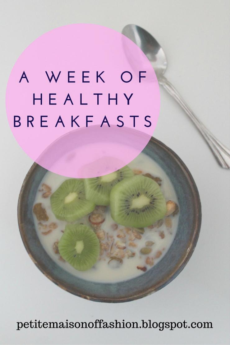 A Week's worth of Healthy breakfasts meal plan (vegan friendly)