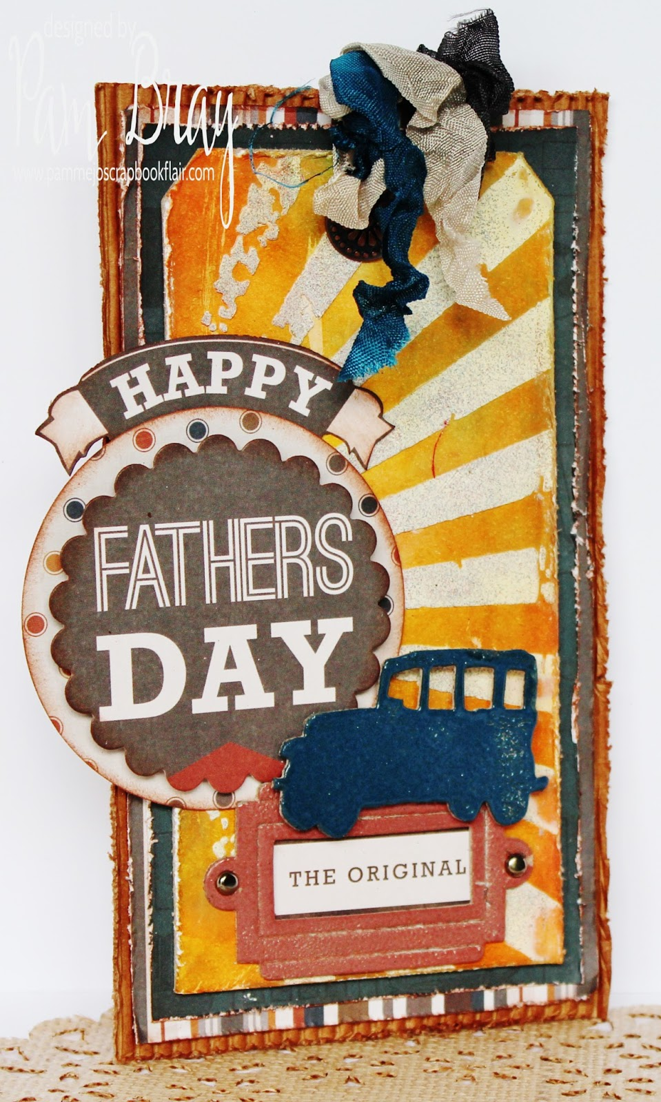 Scrapbook Flair: Pam Bray Designs: Happy Fathers Day with ...