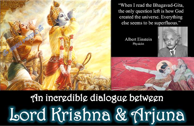 Bhagavad Gita - An incredible dialogue between Arjuna and Lord Krishna