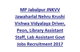 MP Jabalpur JNKVV Jawaharlal Nehru Krushi Vishwa Vidyalaya Driver, Peon, Library Assistant Staff, Lab Assistant Govt Jobs Recruitment 2017