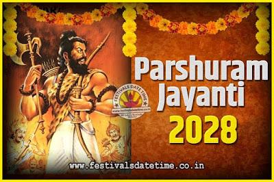 2028 Parshuram Jayanti Date and Time, 2028 Parshuram Jayanti Calendar