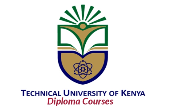 Diploma courses Technical University of Kenya