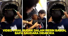 Thumbnail image for Masukkan Budak Dalam Mesin Basuh, Lelaki Didakwa