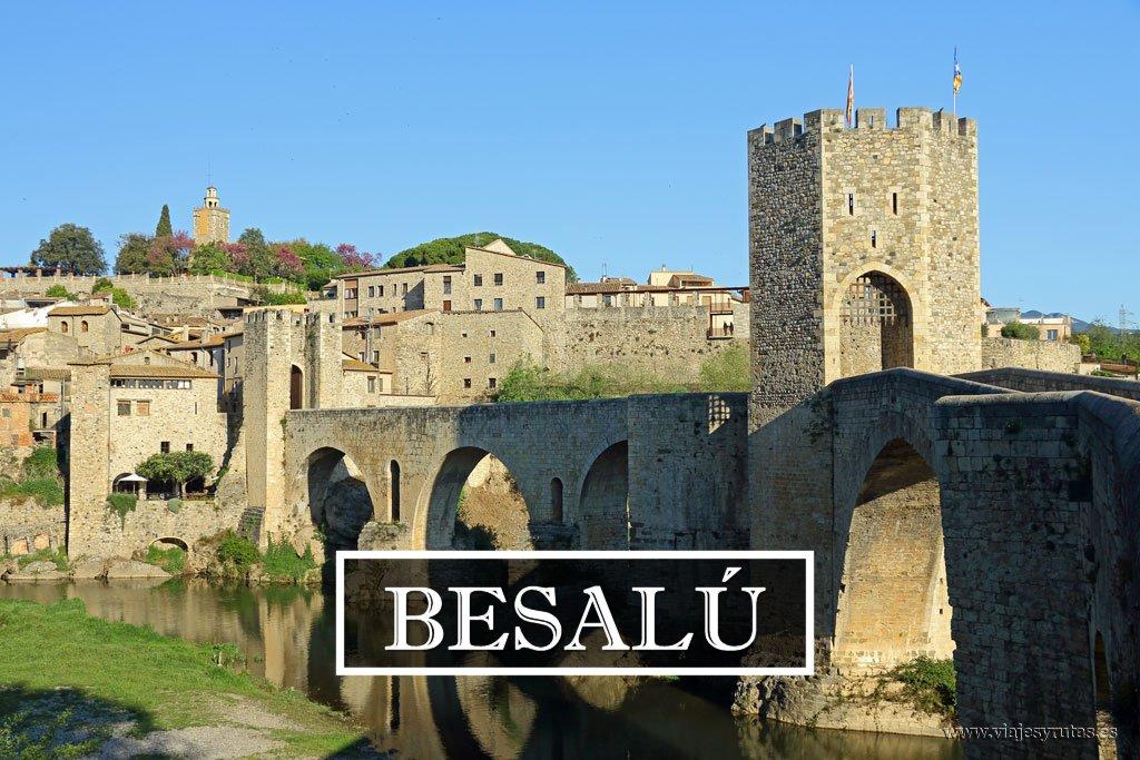 Descubriendo Girona: Besalú y su Puente Viejo