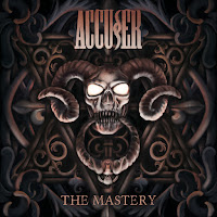"Accuser - ""The Mastery"""