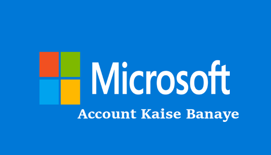 microsoft-account-kaise-banaye-hindi-me