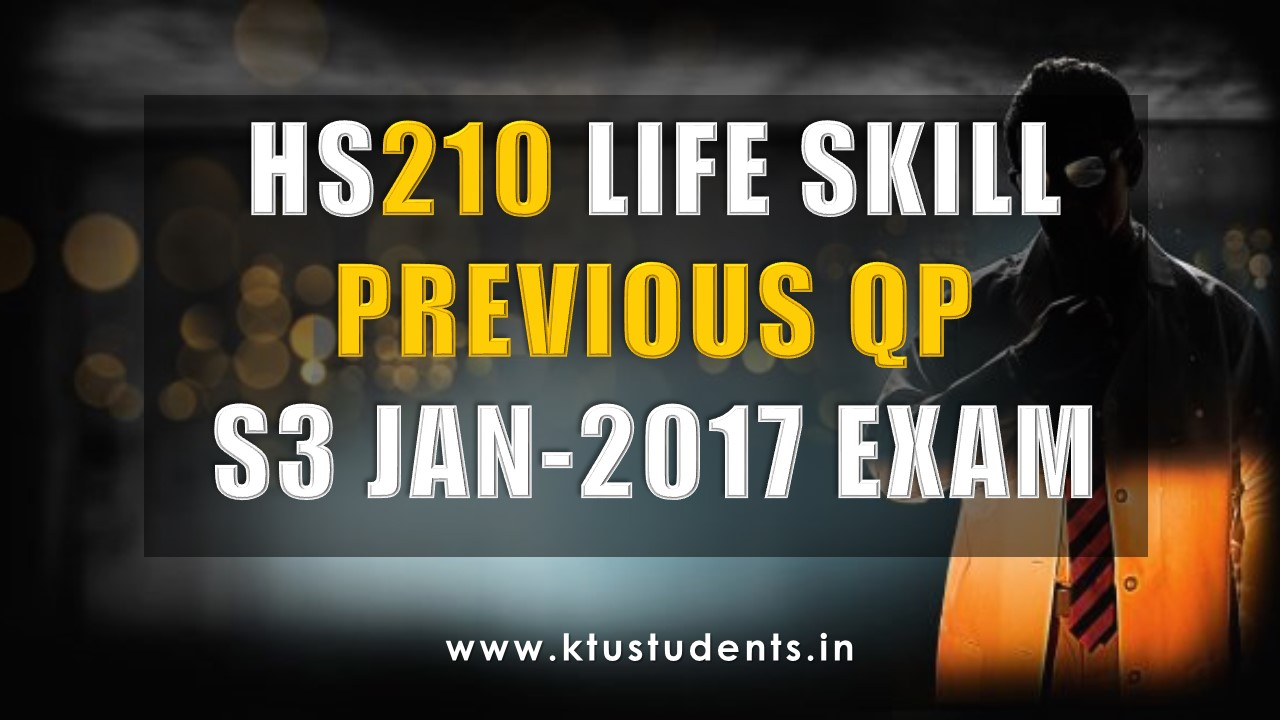 Life Skills HS210 Previous Question Paper S3 January 2017