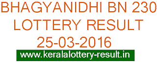 Kerala lottery result, Bhagyanidhi lottery result, Kerala Bhagyanidhi BN 230 lottery result, Bhagyanidhi lottery result, Kerala Bhagyanidhi BN230 lottery result 25-03-2016, Kerala Lottery Bhagyanidhi BN-230 result today 25/03/2016, Kerala lottery result, Bhagyanidhi Lottery result, Bhagyanidhi BN-230 lottery result, Today's Bhagyanidhi Lottery result, 25/03/2016 Bhagyanidhi Lottery result, Bhagyanidhi BN 230 lottery result