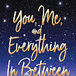 NEW RELEASES: You, Me and Everything in Between by Helen J Rolfe