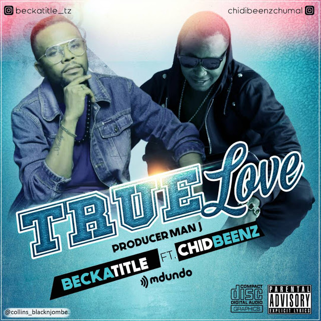 Becka Title Ft. Chid Benz - True Love