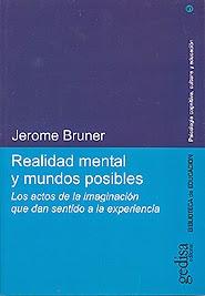 Realidad mental y mundos posibles Jerome Bruner
