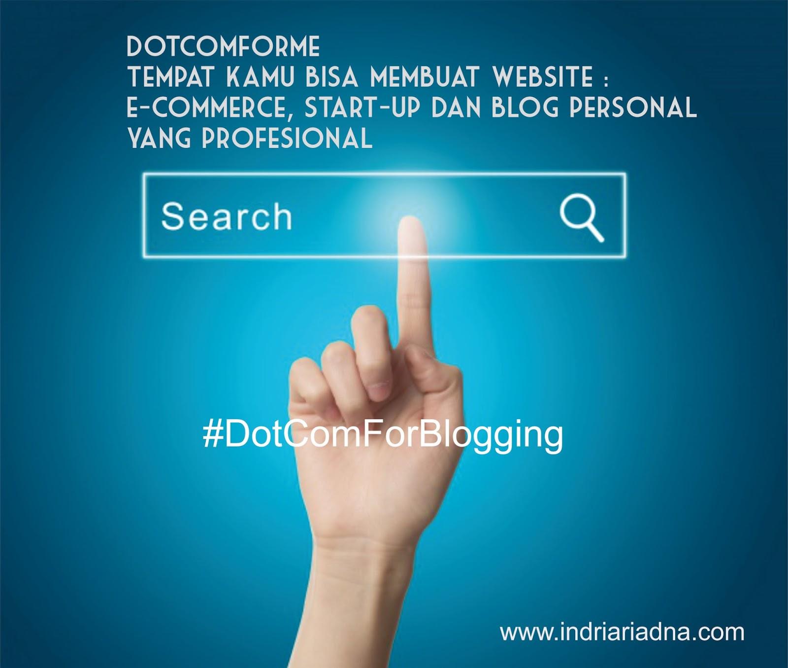 impian ngeblog jadi kenyataan di dotcomforme
