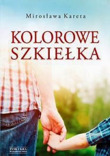 Kolorowe szkiełka - Mirosława Kareta