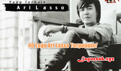 40 Kumpulan Lagu Ari Lasso Mp3 Terpopuler Full Album Terhits