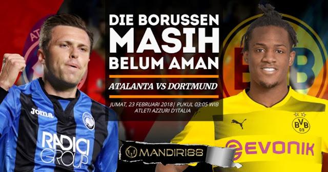 Prediksi Atalanta Vs Borussia Dortmund, Jumat 23 February 2018 Pukul 03.05 WIB