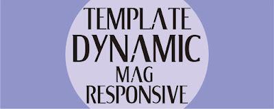 Download Template Dynamic Mag Responsive Buat Kalian Semua