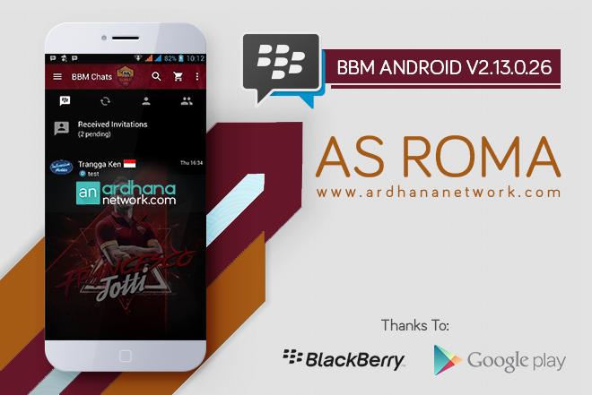 BBM AS Roma V2.13.0.26 - BBM MOD Android Tema Sepakbola