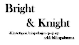 http://www.brightandknight.fi/
