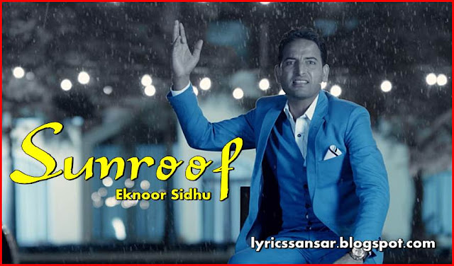 Sunroof Lyrics By Eknoor Sidhu & Desi Crew