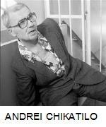 MOST INFAMOUS CRIME - ANDREI CHIKATILO