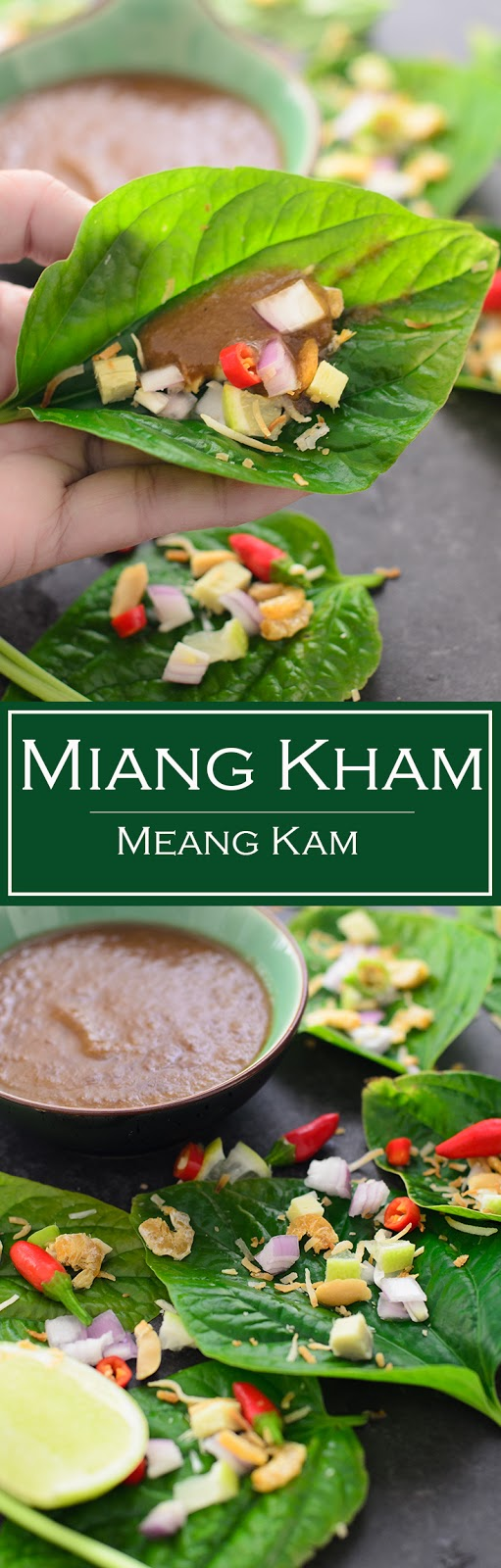 Miang Kham, authentic Thai finger food