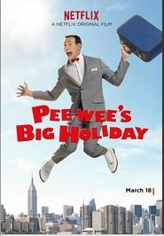 Pee-wee's Big Holiday on Netflix