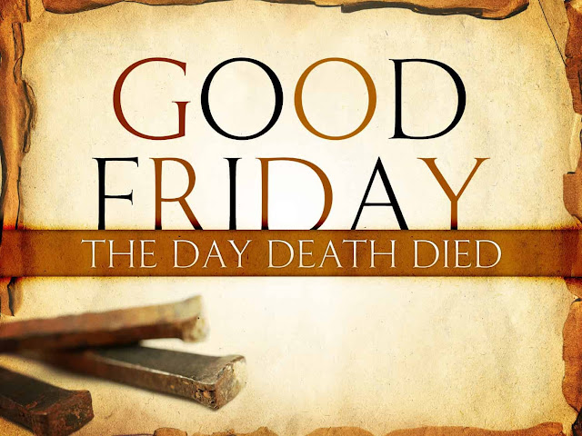 Good Friday Message 2017 For Friends