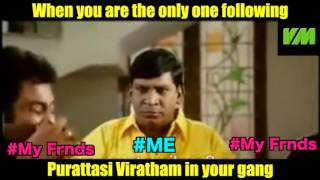 When you are the only one following Purattasi Viratham in your gang