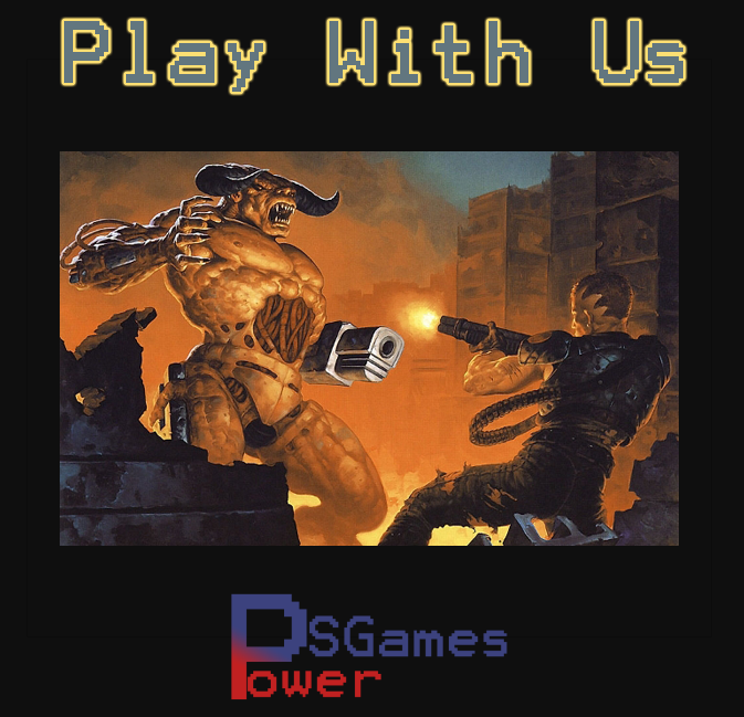 http://psgamespower.blogspot.com/2015/01/play-with-us-2-doom.html