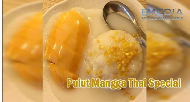 Resepi Pulut Mangga Thai Special Ini Dikongsi Lebih 100 Ribu Pengguna Facebook