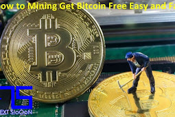 How to Get Mining Bitcoin Free Easy and Fast