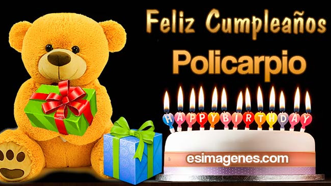 Feliz Cumpleaños Policarpio