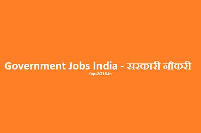 Government Jobs India - Sarkari Naukri In India