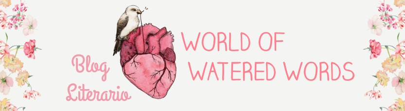 World of watered words