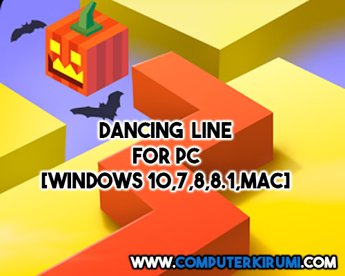 Download Dancing Line Game For PC[windows 7,8,8 1,10,MAC