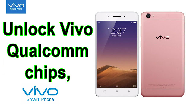 Vivo patton frp privacy unlock Y65,V3,V1,Y66,Y66I,Y55,Y55L,Y53,Y37A,Y37,X5V,Y5M,Y5MAX,V1MAX,Qualcomm Snapdragon chips.