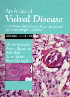 An Atlas of Vulval Diseases: A Combined Dermatological, Gynaecological and Venereological Approach