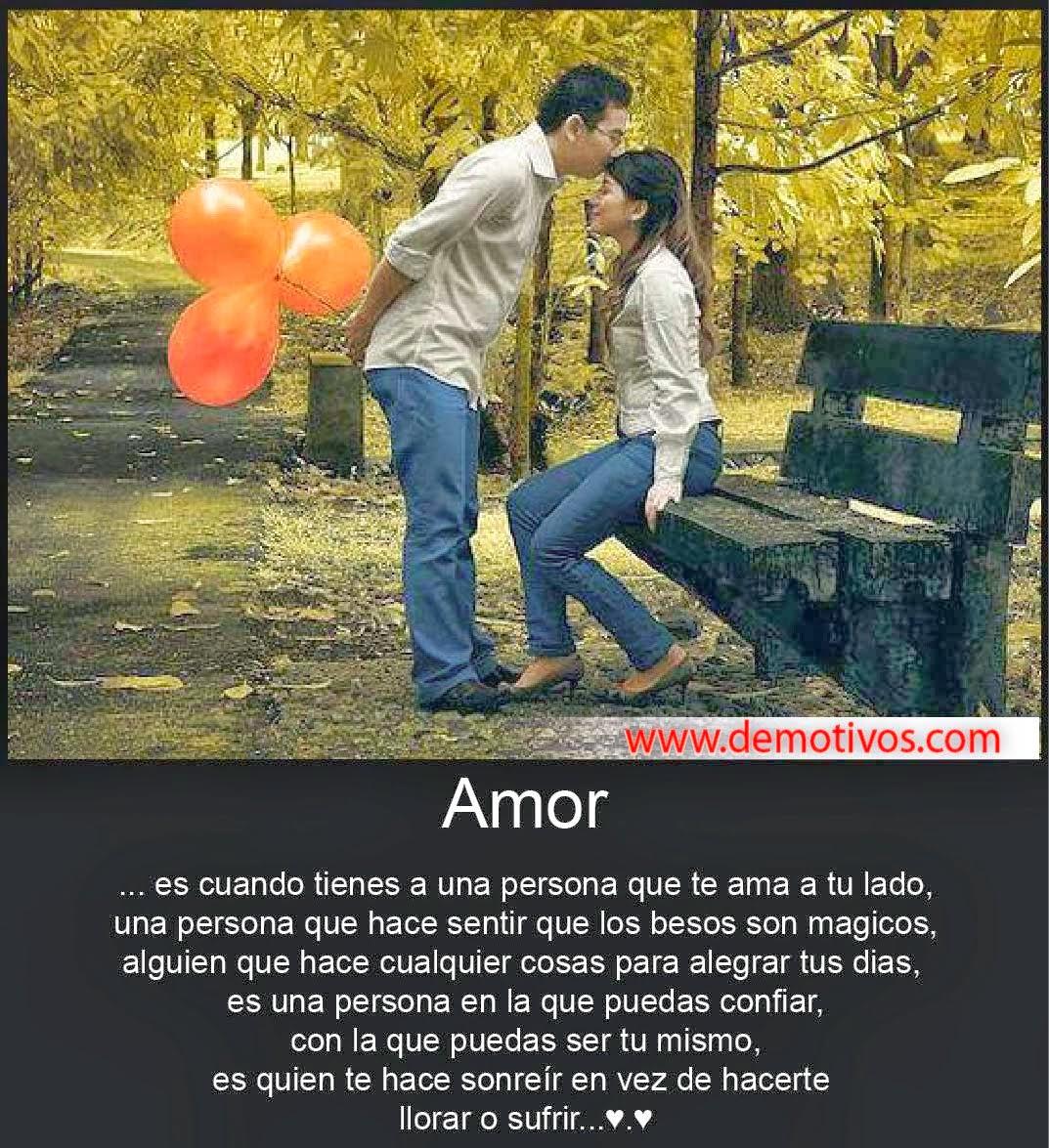Frases De Amor Amor Es Cuando Tienes Una Persona Que Te Ama A Tu Lado