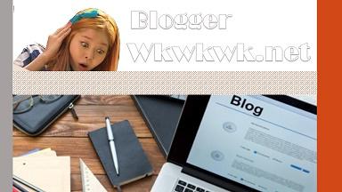 Blogger wkwkwk Buat Blog Paling Mudah Cepat Gampang
